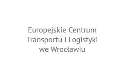 Europejskie Centrum Transportu i Logistyki we Wrocławiu
