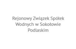 Rejonowy Związek Spółek Wodnych w Sokołowie Podlaskim
