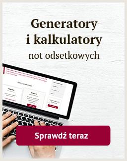 Kalkulatory i Generatory not odsetkowych